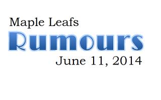 Maple Leafs Rumours – June 11, 2014