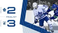 Game 67: Toronto Maple Leafs VS Vancouver Canucks (L 3-2)